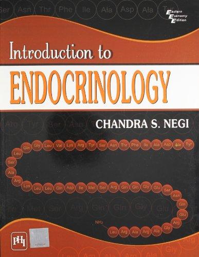 Introduction To Endocrinology: Chandra S. Negi