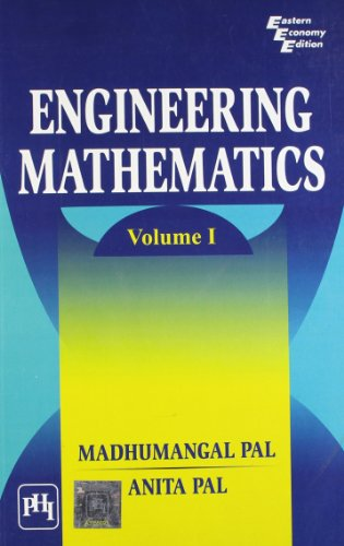 Engineering Mathematics Volume 1: Anita Pal,Madhumangal Pal