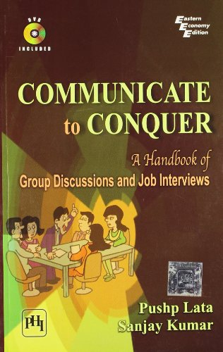 Communicate to Conquer: A Handbook of Group: Lata Pushp, Sanjay