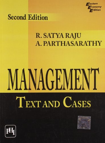 Management: Text and Cases, (Second Edition): A. Parthasarathy,R. Satya Raju