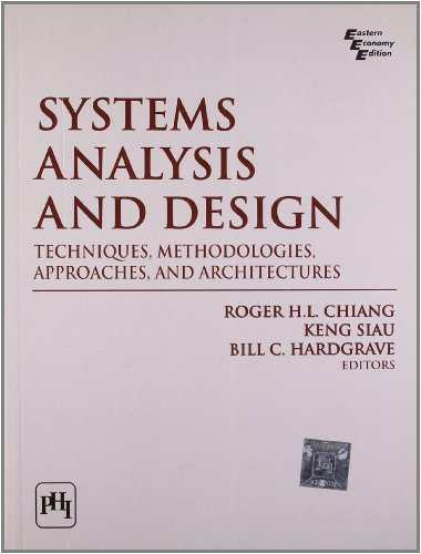 9788120338838: Systems Analysis and Design : Techniques, Methodologies, Approaches, and Architectures