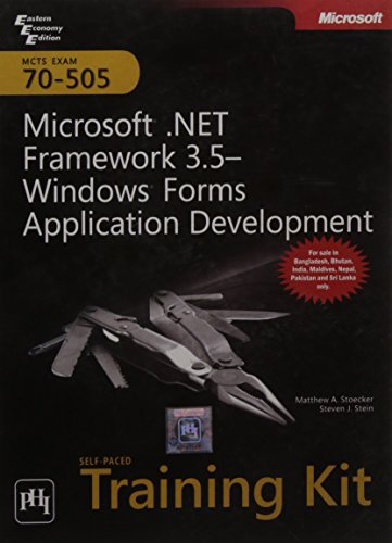 9788120338999: MCTS Self - Paced Training Kit (Exam 70 - 505): Microsoft .Net Framework 3.5 - Windows Forms Application Development