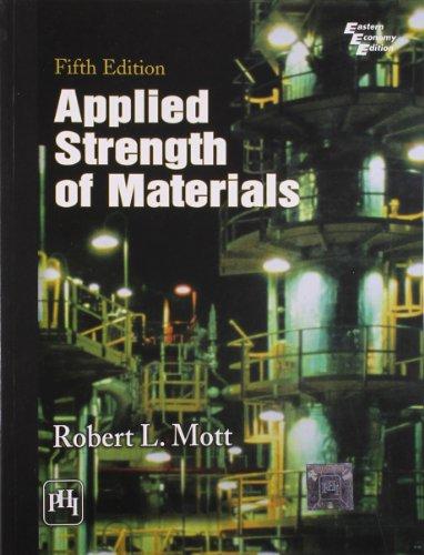 Applied Strength of Materials: Robert L Mott