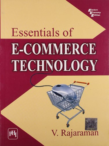 Essentials of E-Commerce Technology: V. Rajaraman