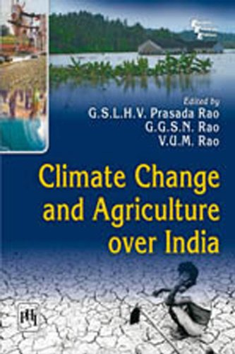 Climate Change and Agriculture Over India: G.S.L.H.V. Prasada Rao,