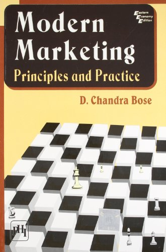 Modern Marketing - Principles & Practice: Bose, D. Chandra