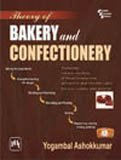 9788120339545: Theory of Bakery and Confectionery