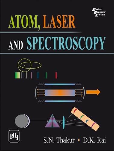 9788120339569: Atom, Laser And Spectroscopy