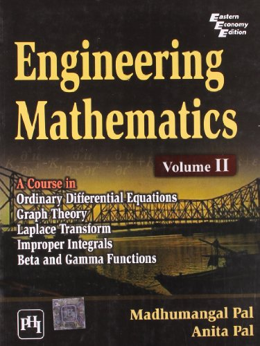 Engineering Mathematics, Vol. II: Anita Pal,Madhumangal Pal