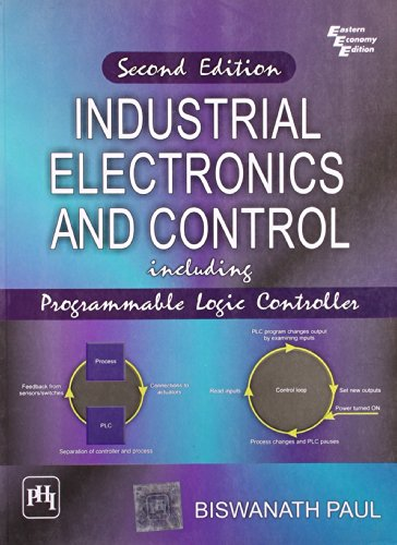 9788120339934: Industrial Electronics and Control: Including Programmable Logic Controller
