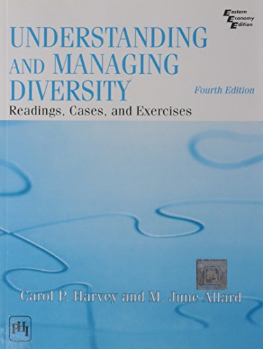 9788120340015: UNDERSTANDING AND MANAGING DIVERSITY: READINGS, CASES, AND EXERCISES, 4TH ED.