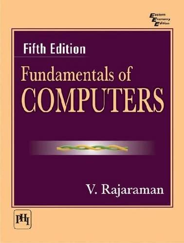 Fundamentals Of Computers, 5/Ed: Rajaraman