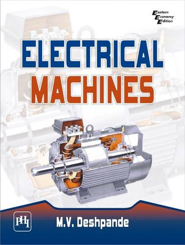 Electrical Machines: M.V. Deshpande