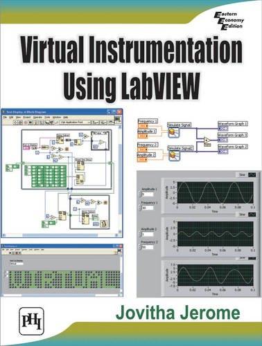 9788120340305: Virtual Instrumentation Using Labview