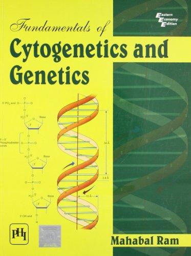 Fundamentals of Cytogenetics and Genetics: Mahabal Ram