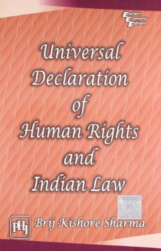 Universal Declaration of Human Rights and Indian: Brij Kishore Sharma