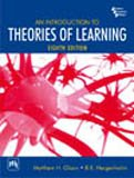 An Introduction to Theories of Learning, Eighth: B.R. Hergenhahn,Matthew H.