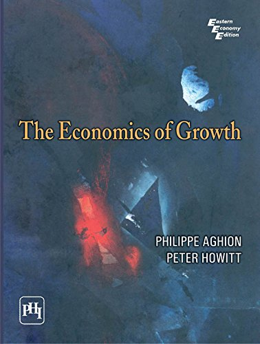 9788120340640: The Economics Of Growth