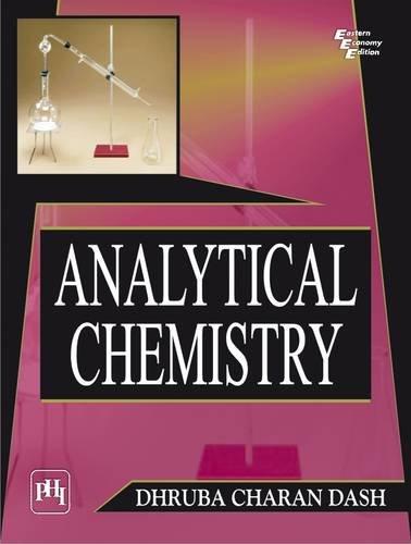 Analytical Chemistry: Dhruba Charan Dash