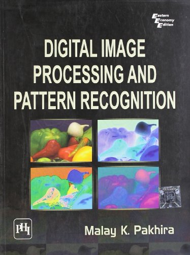 9788120340916: Digital Image Processing and Pattern Recognition