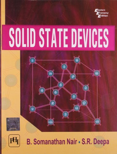 Solid State Devices: B. Somanathan Nair,S.R. Deepa