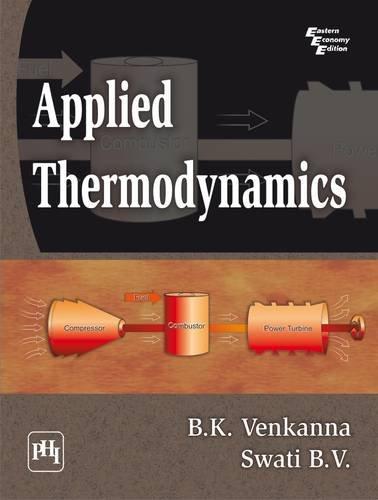 Applied Thermodynamics: B.K. Venkanna,B.V. Swati