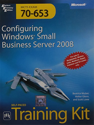 MCTS Self-Paced Training Kit Exam 70- 653 Configuring Windows Small Business Server 2008: Mulzer Al...
