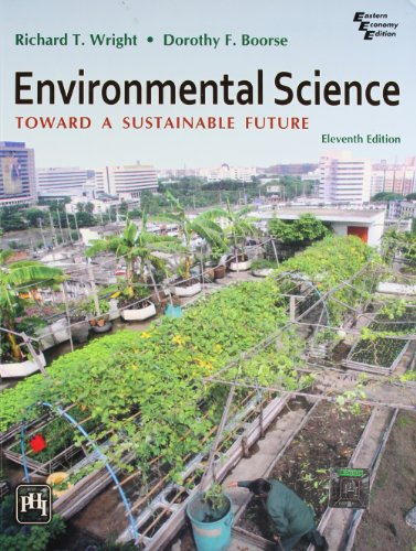 9788120341296: Environmental Science Toward A Sustainable Future