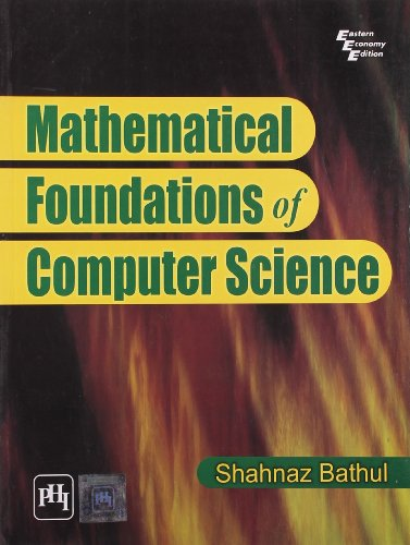 9788120341579: Mathematical Foundations of Computer Science