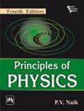 Principles of Physics (Fourth Edition): P.V. Naik