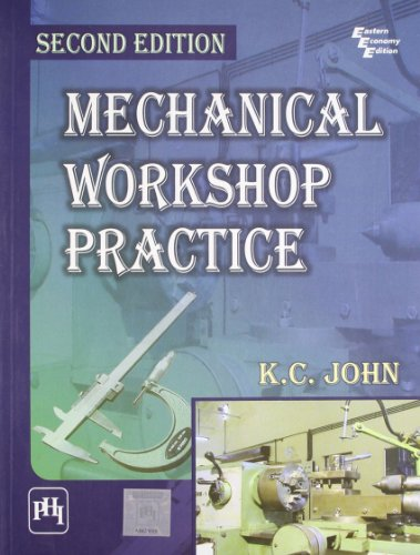 9788120341661: Mechanical Workshop Practice