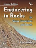 Engineering In Rocks For Slopes, Foundations And: T. Ramamurthy