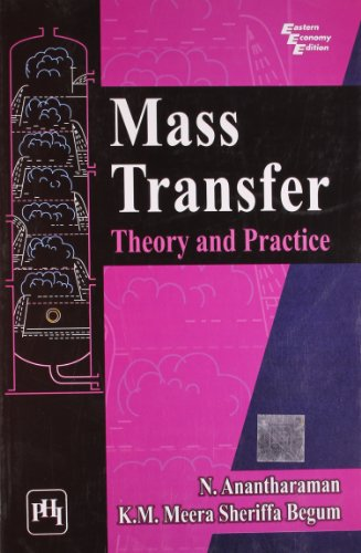Mass Transfer: Theory and Practice: K.M. Meera Sheriffa