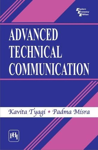 Advanced Technical Communication: Kavita Tyagi,Padma Misra
