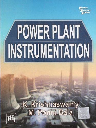 Power Plant Instrumentation: K. Krishnaswamy and