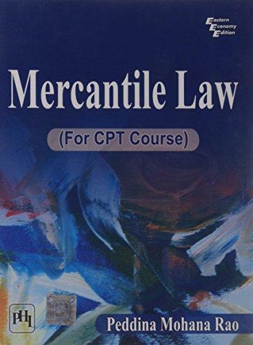 Mercantile Law (For CPT Course): Peddina Mohana Rao