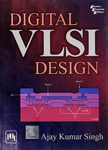 Digital VLSI Design: Ajay Kumar Singh