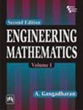 Engineering Mathematics, Volume 1, Second Edition: A. Gangadharan