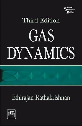 Gas Dynamics: E. Rathakrishnan