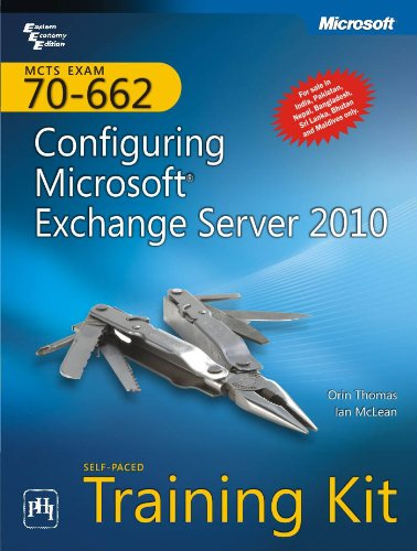 9788120342170: MCTS SelfPaced Training Kit: Exam 70662—Configuring Microsoft Exchange Server 2010 With CD [Paperback]