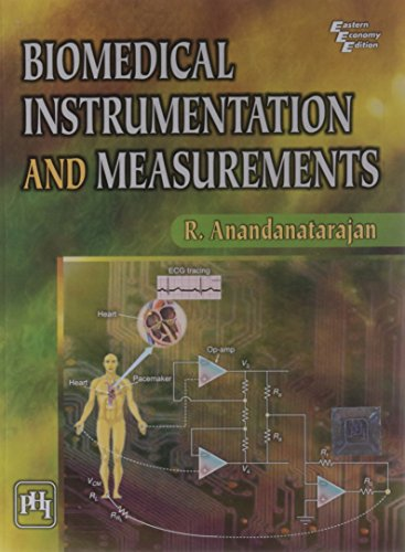 Biomedical Instrumentation and Measurements: R. Anandanatarajan