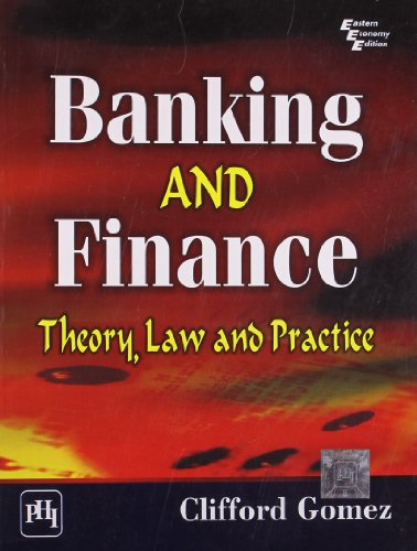 9788120342378: Banking and Finance: Theory, Law and Practice
