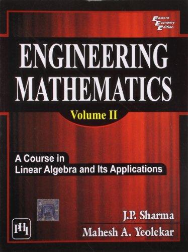 Engineering Mathematics, Vol. II: J.P. Sharma,Mahesh A. Yeolekar
