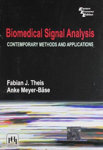 BIOMEDICAL SIGNAL ANALYSIS - CONTEMPORARY METHODS: THEIS/MEYER-BASE