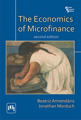 The Economics of Microfinance (Second Edition): Beatriz Armendariz,Jonathan Morduch