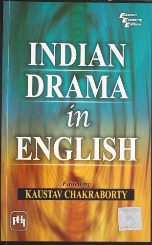Indian Drama in English: Kaustav Chakraborty