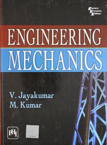 Engineering Mechanics: M. Kumar,V. Jayakumar