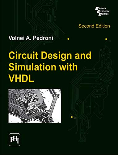 Circuit Design and Simulation with VHDL (Second: Volnei A. Pedroni