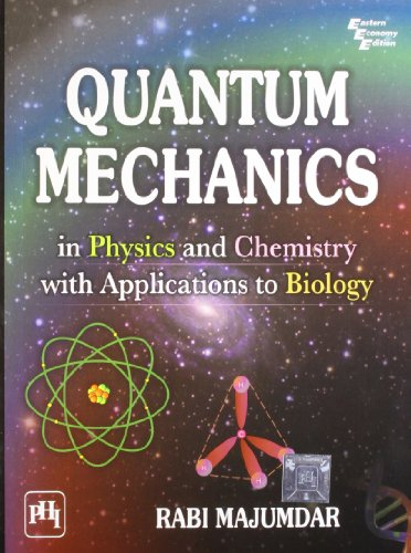 9788120343047: Quantum Mechanics in Physics and Chemistry with Applications to Biology