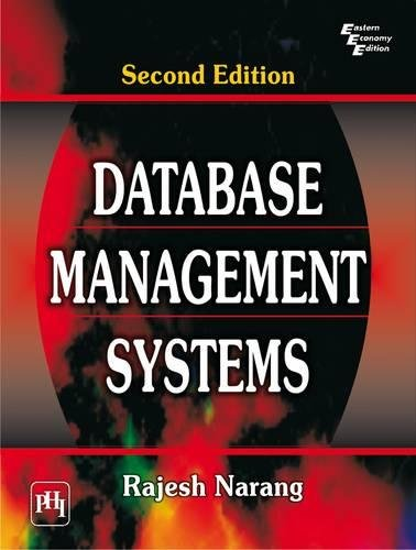 Database Management Systems, (Second Edition): Rajesh Narang